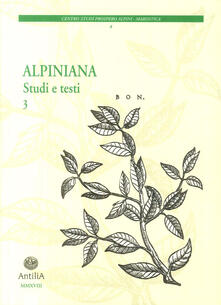 Osteriacasadimare.it Alpiniana. Studi e testi. Vol. 3 Image