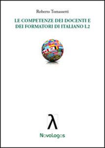 Le competenze dei docenti e dei formatori di italiano L2