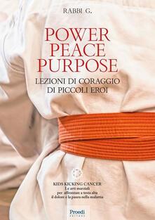 Antondemarirreguera.es Power Peace Purpose. Lezioni di coraggio di piccoli eroi Image