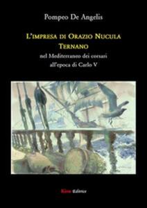 L' impresa di Orazio Nucula ternano nel Mediterraneo dei corsari all'epoca di Carlo V