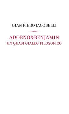Winniearcher.com Adorno & Benjamin. Un giallo quasi filosofico Image
