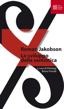 Lo sviluppo della semiotica - Roman Jakobson - copertina