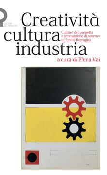 Equilibrifestival.it Creatività, cultura, industria. Culture del progetto e innovazione di sistema in Emilia-Romagna Image