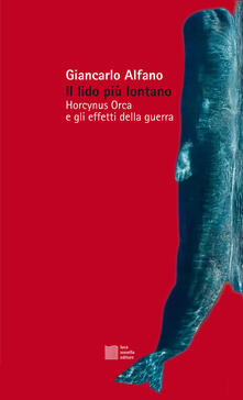 Il lido più lontano. Horcynus Orca e gli effetti della guerra.pdf