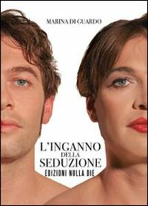 L' inganno della seduzione - Marina Di Guardo - copertina