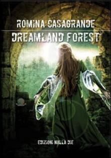 Dreamland forest - Romina Casagrande - copertina
