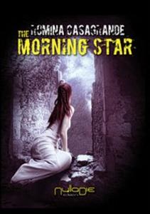 Libro The morning star. Ediz. italiana Romina Casagrande