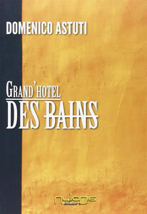 Grand'Hotel Des Bains