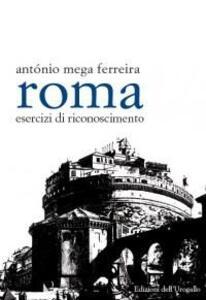 Roma. Esercizi di riconoscimento