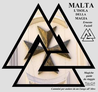 Malta, l'isola della magia