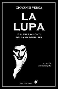 La lupa e altri racconti della marginalità - Giovanni Verga - copertina
