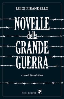 Novelle della Grande Guerra - Luigi Pirandello - copertina