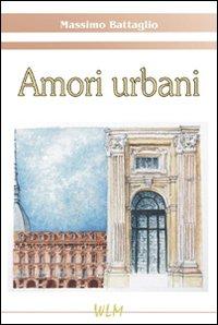 Amori urbani