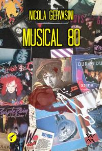 Musical 80 - Gervasini Nicola - wuz.it