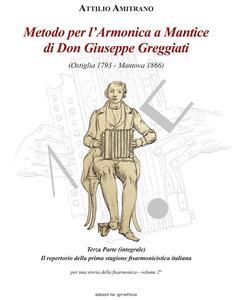 Metodo per l'armonica a mantice di don Giuseppe Greggiati (Ostiglia 1793-Mantova 1866). Vol. 2