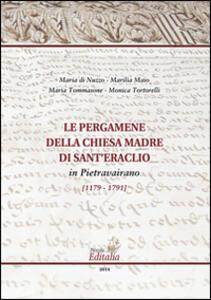 Le pergamene della chiese madre di Sant'Eraclio in Pietravairano (1179-1791)