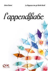 L' appendifiabe - Silvia Casini,La ragazza con gli occhi verdi - ebook