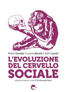 L' evoluzione del cervello sociale