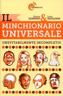 Il minchionario universale (inevitabilmente incompleto) - Enrico Remmert,Luca Ragagnin - copertina