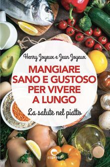 Listadelpopolo.it Mangiare sano e gustoso per vivere a lungo. La salute nel piatto Image