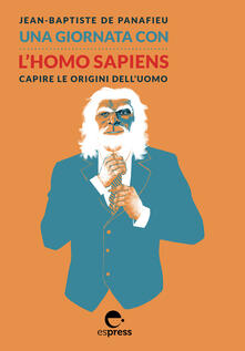 Camfeed.it Una giornata con l'homo sapiens. Capire le origini dell'uomo Image