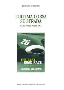 Winniearcher.com L' ultima corsa su strada. Il Gran Premio Pescara 1957 Image