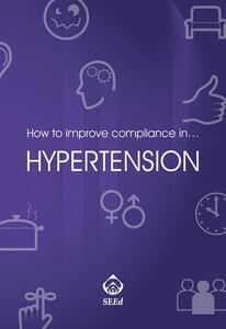 How to improve compliance in... hypertension