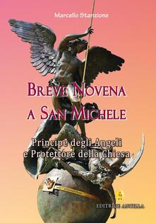 Criticalwinenotav.it Breve novena a san Michele arcangelo, principe degli angeli e protettore della Chiesa Image