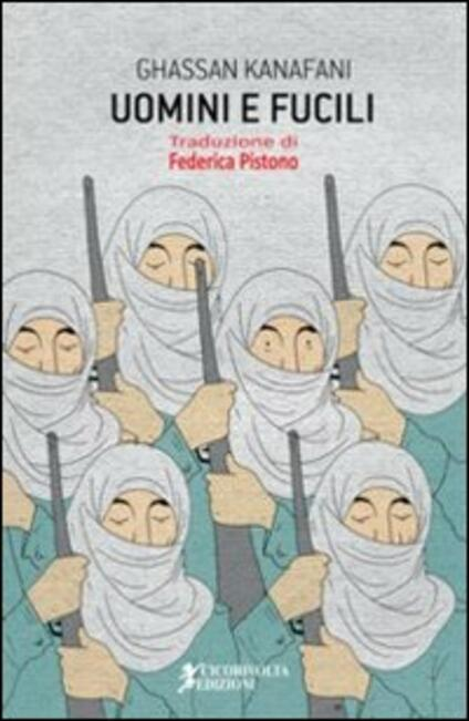 Uomini e fucili - Ghassan Kanafani - copertina
