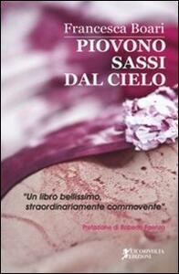 Piovono sassi dal cielo - Francesca Boari - copertina