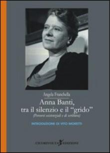 Anna Banti, tra il silenzio e il grido. (Percorsi esistenziali e di scrittura).pdf