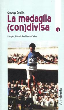 Voluntariadobaleares2014.es Medaglia (con)divisa. Il triplo. Pasolini e Maria Callas Image