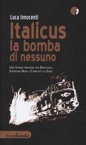 Italicus, la bomba di nessuno