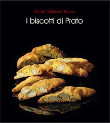 Camfeed.it I biscotti di Prato. Ediz. illustrata Image