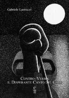 Listadelpopolo.it Contro-verso: il disperante canto del caos Image