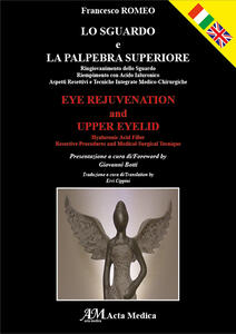 Lo sguardo e la palpebra superiore-Eye rejuvenation and upper eyelid