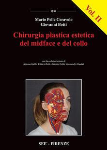 Secchiarapita.it Chirurgia plastica estetica del midface e del collo. Vol. 2 Image