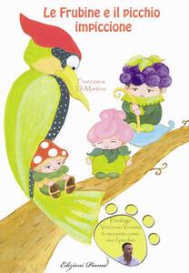 Le Frubine e il picchio impiccione