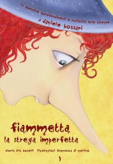 Camfeed.it Fiammetta la strega imperfetta. Ediz. illustrata Image