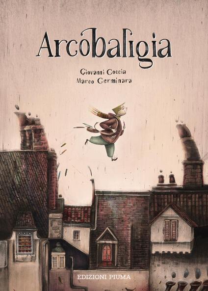 Arcobaligia. Ediz. a colori - Giovanni Coccia - copertina