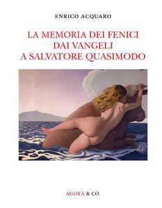 La memoria dei fenici dai vangeli a Salvatore Quasimodo