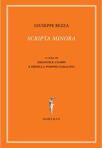 Libro Scripta minora. Ediz. multilingue Giuseppe Bezza