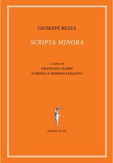 Scripta minora. Ediz. multilingue - Giuseppe Bezza - copertina