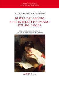 Libro Difesa del saggio sull'intelletto umano del sig. Locke. Ediz. multilingue Catharine Trotter Cockburn
