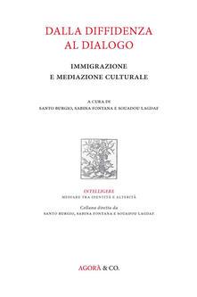 Dalla diffidenza al dialogo. Immigrazione e mediazione culturale - copertina