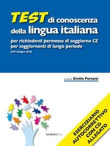 Ipabsantonioabatetrino.it Test di conoscenza della lingua italiana per richiedenti permesso di soggiorno CE per soggiornanti di lungo periodo (DM 4 giugno 2010). Con CD-ROM Image