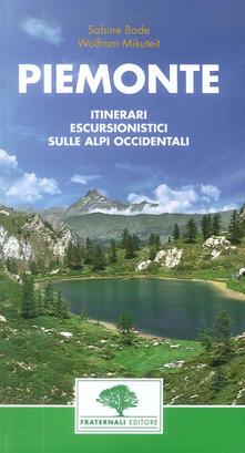 Winniearcher.com Piemonte. Guida escursionistica. 38 escursioni nel Piemonte occidentale Image