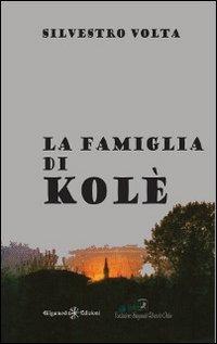 La La famiglia di Kolè - Volta Silvestro - wuz.it