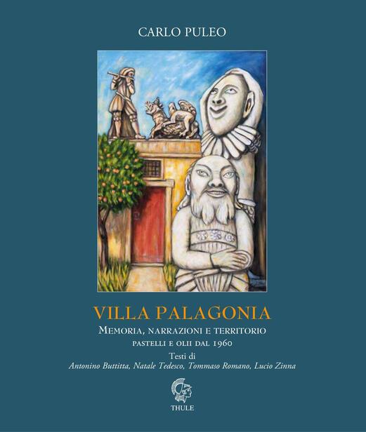"""Pubblichiamo la postfazione di Lucio Zinna al volume """"Villa Palagonia"""" di Carlo Puleo (Ed. Thule)"""