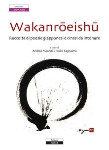 Wakanroeishu. Raccolta di poesie giapponesi e cinesi da intonare.pdf